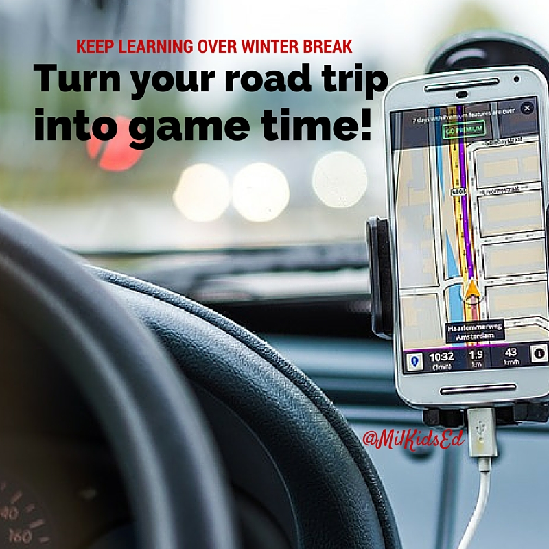Keep learning over winter break, MilKids Ed, MilKids, winter break, road trip, road trip games