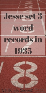 Jesse set 3 word records in 1935